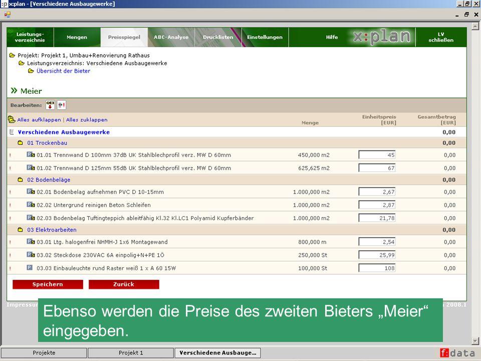 Meier und Müller erscheinen nun mit ihren Angebotsendsummen in der Übersicht der Bieter.
