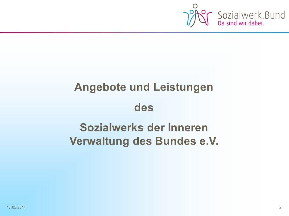 17.05.20143 Angebote Das Sozialwerk.Bund bietet seit fast 50 Jahren seinen ca.