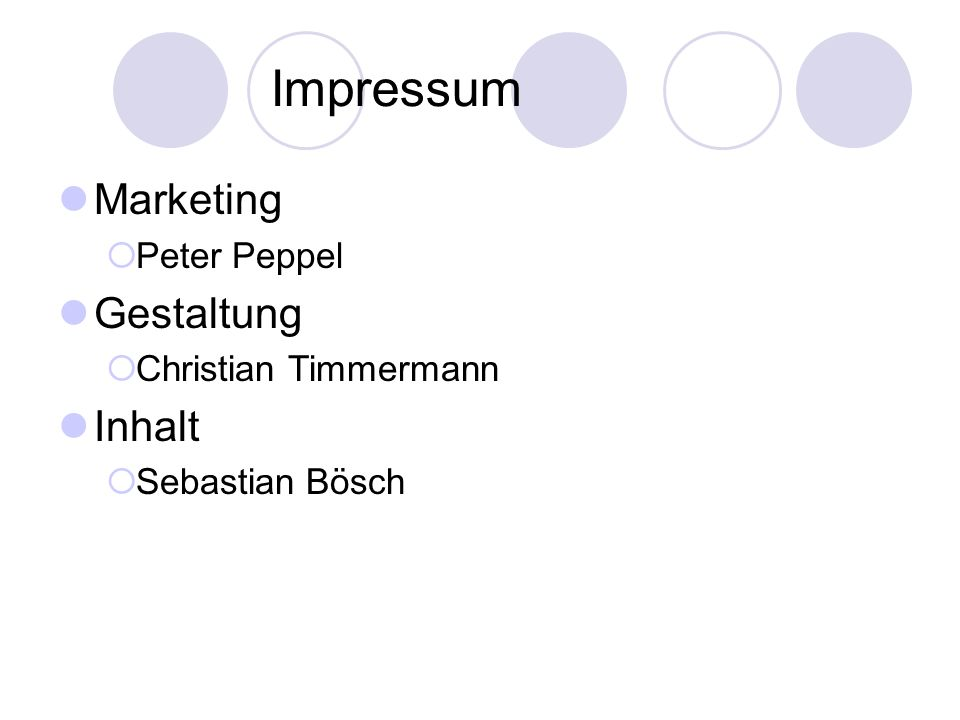 Impressum Marketing Peter Peppel Gestaltung Christian Timmermann Inhalt Sebastian Bösch