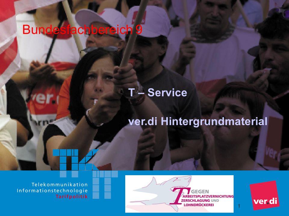 1 Bundesfachbereich 9 T – Service ver.di Hintergrundmaterial