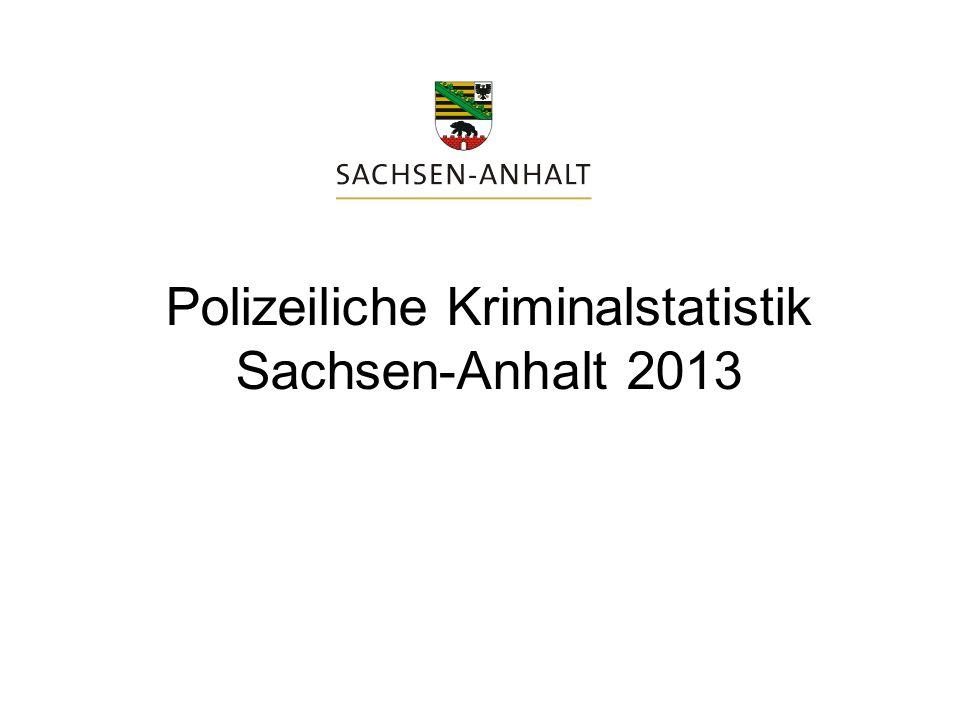 Polizeiliche Kriminalstatistik Sachsen-Anhalt 2013