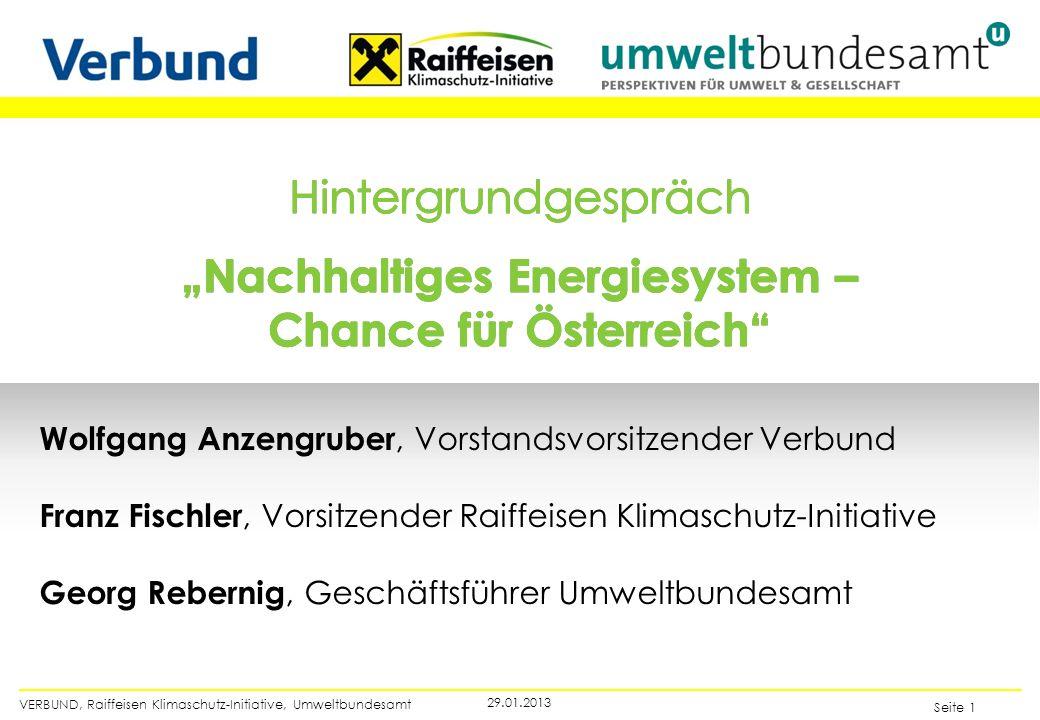 VERBUND, Raiffeisen Klimaschutz-Initiative, Umweltbundesamt Seite 1 29.01.2013