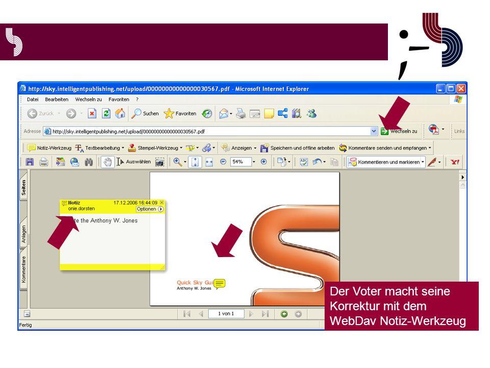 Der Voter macht seine Korrektur mit dem WebDav Notiz-Werkzeug