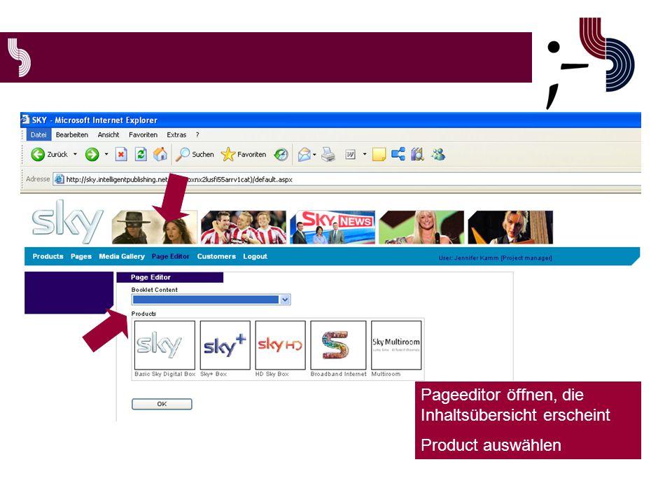 Pageeditor öffnen, die Inhaltsübersicht erscheint Product auswählen