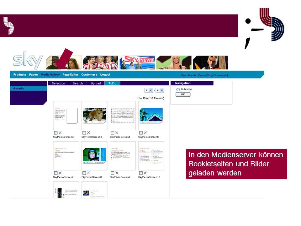 In den Medienserver können Bookletseiten und Bilder geladen werden