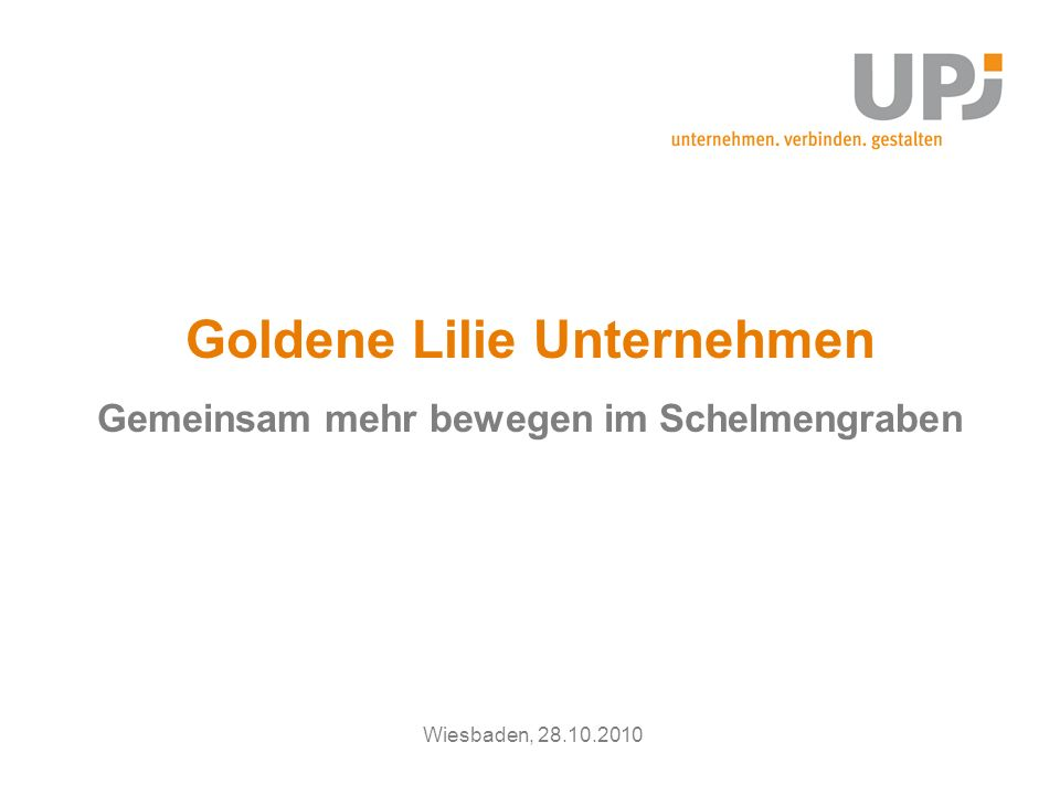 Goldene Lilie Unternehmen Gemeinsam mehr bewegen im Schelmengraben Wiesbaden, 28.10.2010