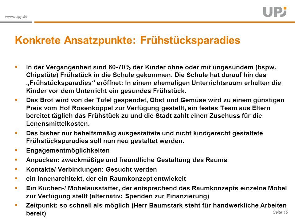 Amt für Soziale Arbeit Seite 16 www.upj.de In der Vergangenheit sind 60-70% der Kinder ohne oder mit ungesundem (bspw.