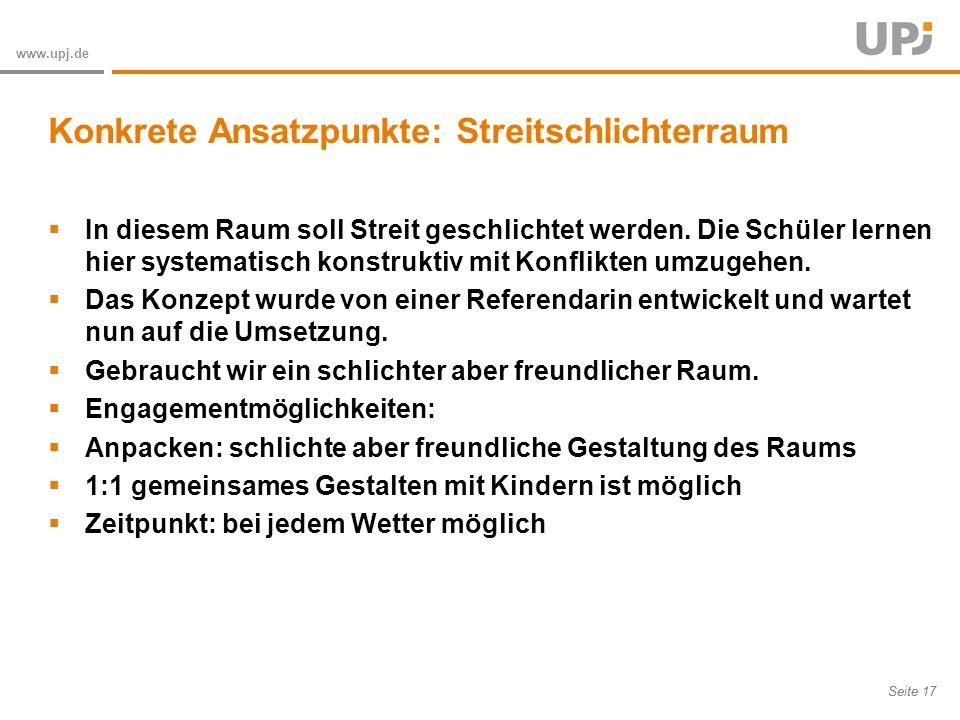 Amt für Soziale Arbeit Seite 17 www.upj.de In diesem Raum soll Streit geschlichtet werden.