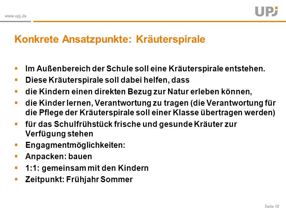 Amt für Soziale Arbeit Seite 18 www.upj.de Im Außenbereich der Schule soll eine Kräuterspirale entstehen.