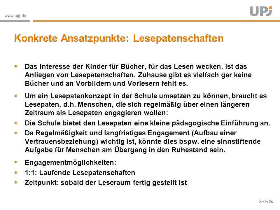 Amt für Soziale Arbeit Seite 20 www.upj.de Das Interesse der Kinder für Bücher, für das Lesen wecken, ist das Anliegen von Lesepatenschaften.
