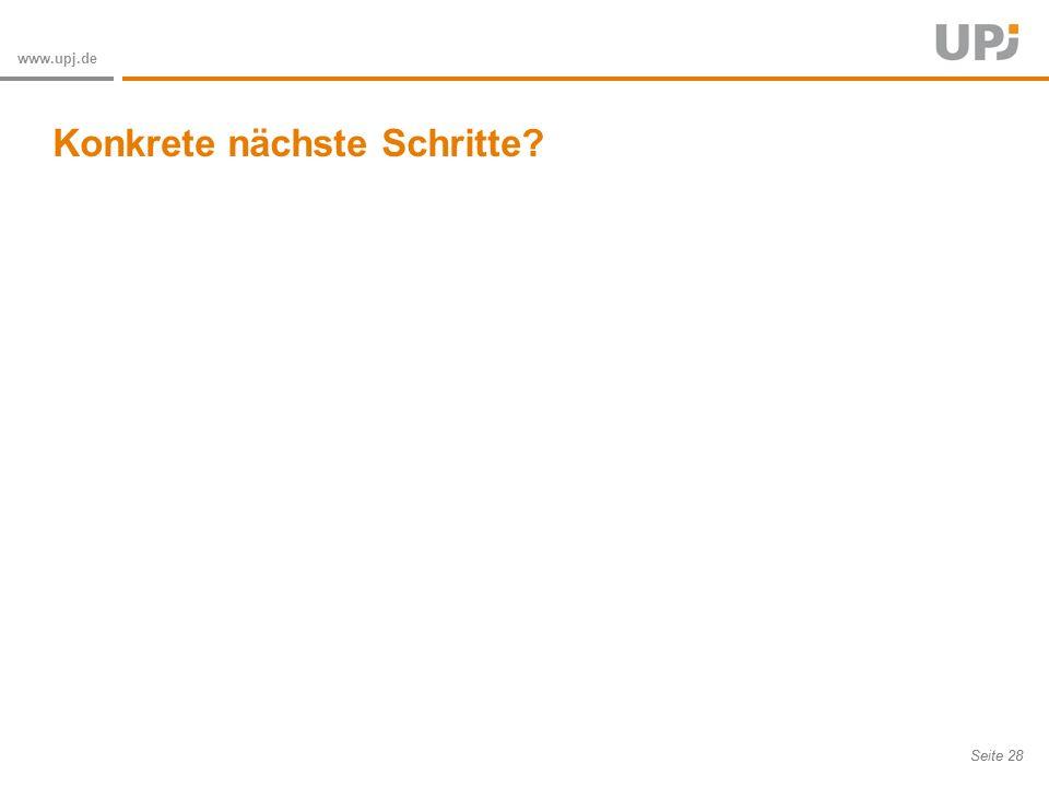 Amt für Soziale Arbeit Seite 28 www.upj.de Konkrete nächste Schritte?
