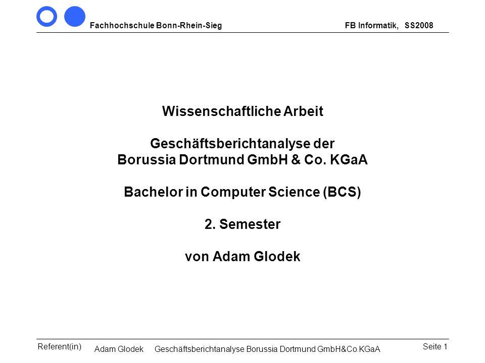 Fachhochschule Bonn-Rhein-SiegFB Informatik, WS 2007/08 Seite 1Referent(in)Seminar Wirtschaftsinformatik, 3. Sem. MCS Wissenschaftliche Arbeit Geschäf