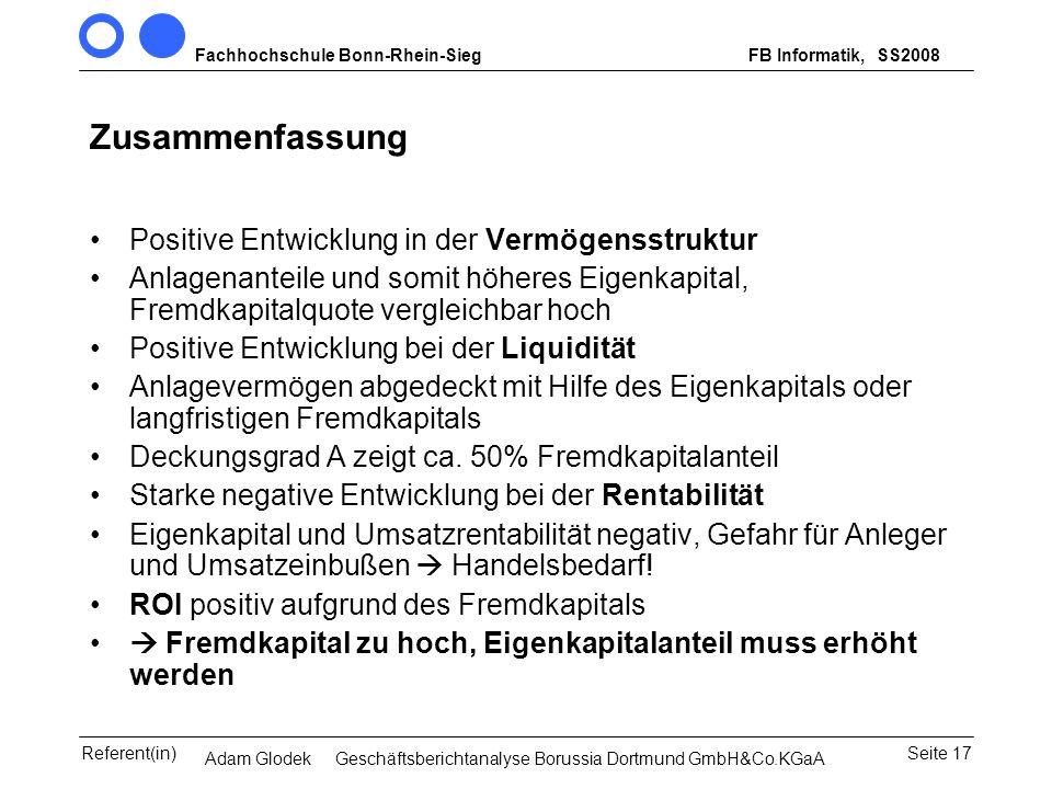 Fachhochschule Bonn-Rhein-SiegFB Informatik, WS 2007/08 Seite 17Referent(in)Seminar Wirtschaftsinformatik, 3. Sem. MCS Zusammenfassung Positive Entwic