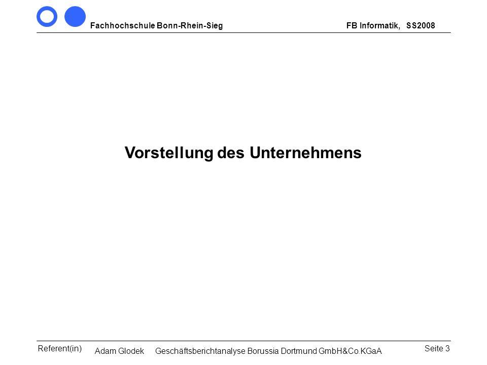 Fachhochschule Bonn-Rhein-SiegFB Informatik, WS 2007/08 Seite 3Referent(in)Seminar Wirtschaftsinformatik, 3. Sem. MCS Vorstellung des Unternehmens SS2