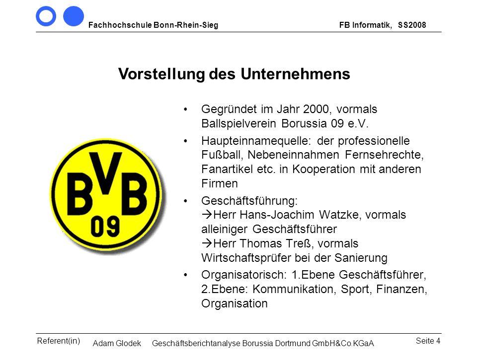 Fachhochschule Bonn-Rhein-SiegFB Informatik, WS 2007/08 Seite 4Referent(in)Seminar Wirtschaftsinformatik, 3. Sem. MCS Vorstellung des Unternehmens Geg