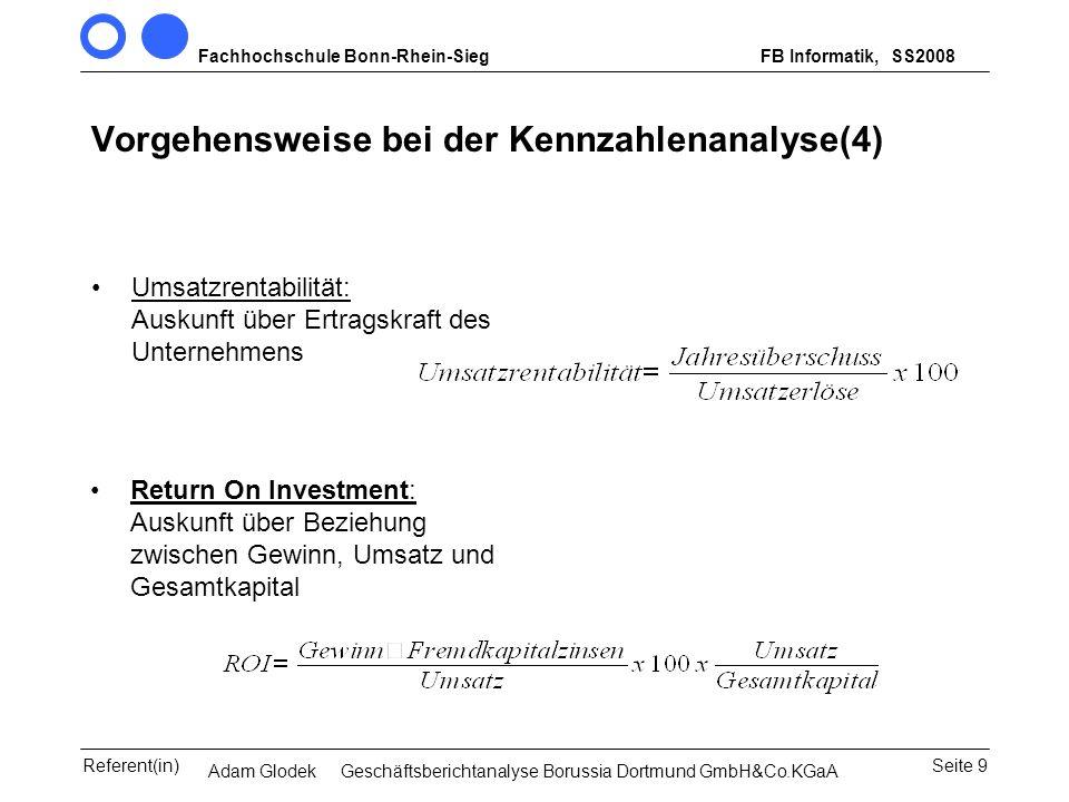 Fachhochschule Bonn-Rhein-SiegFB Informatik, WS 2007/08 Seite 9Referent(in)Seminar Wirtschaftsinformatik, 3. Sem. MCS Vorgehensweise bei der Kennzahle