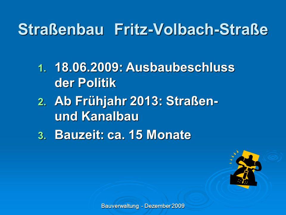 Bauverwaltung - Dezember 2009 Wann entsteht die Beitragspflicht.