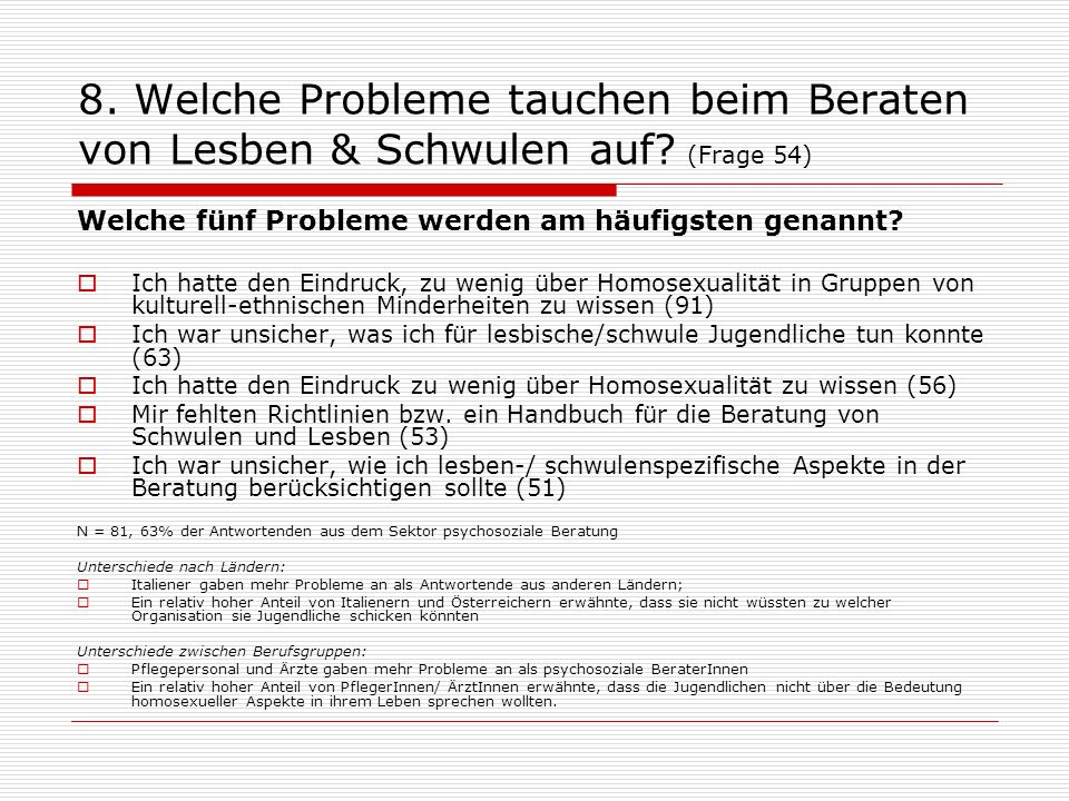 8.Welche Probleme tauchen beim Beraten von Lesben & Schwulen auf.
