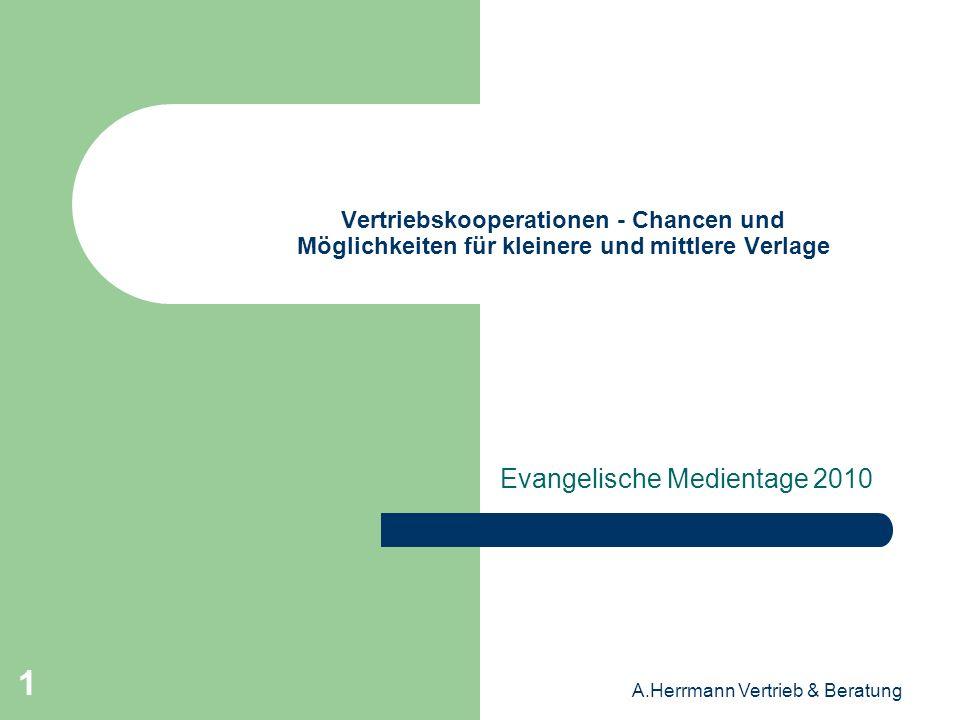 A.Herrmann Vertrieb & Beratung 12 Vertriebskooperationen - Chancen und Möglichkeiten für kleinere und mittlere Verlage Der Marktanteil der Filial-Buchhandlungen erreicht in absehbarer Zeit ein Volumen von 40% plus.