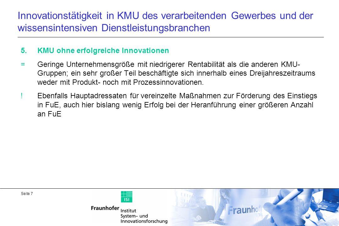 Seite 8 Anzahl von KMU nach den 5 Gruppen im verarbeitenden Gewerbe und in wissensintensiven Dienstleistungsbranchen (2003)