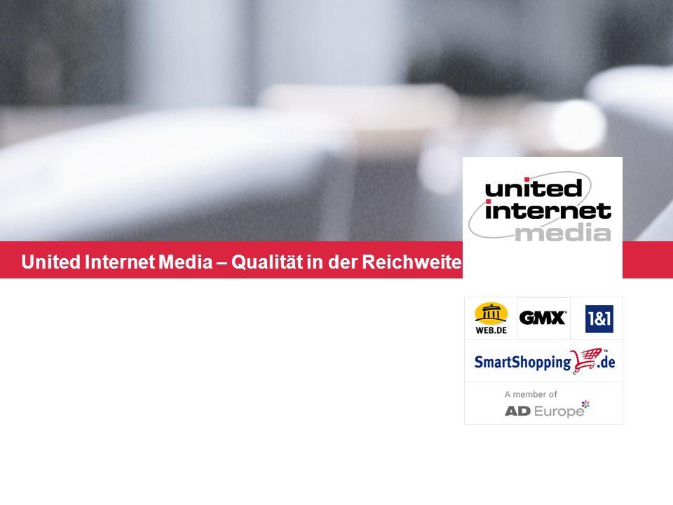 United Internet Media – Qualität in der Reichweite