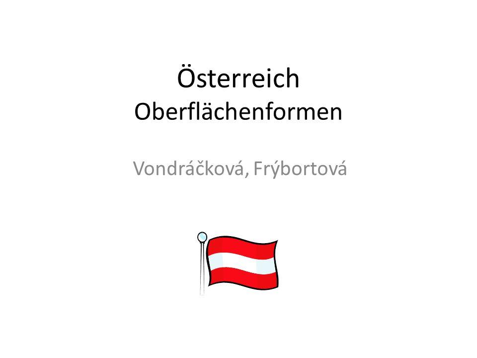 Österreich Oberflächenformen Vondráčková, Frýbortová