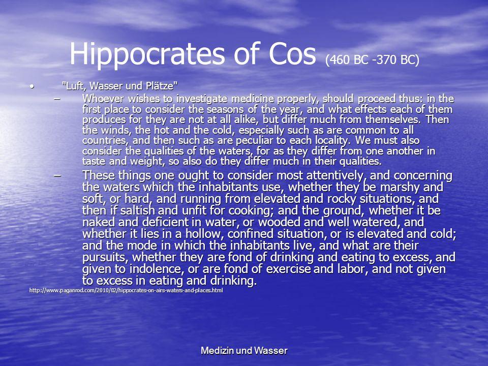 Hippocrates of Cos (460 BC -370 BC)