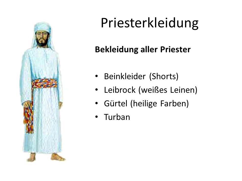 Priesterkleidung Bekleidung aller Priester Beinkleider (Shorts) Leibrock (weißes Leinen) Gürtel (heilige Farben) Turban