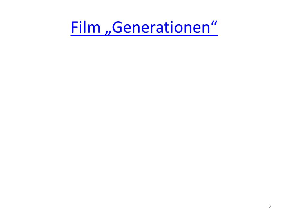 Film Generationen 3