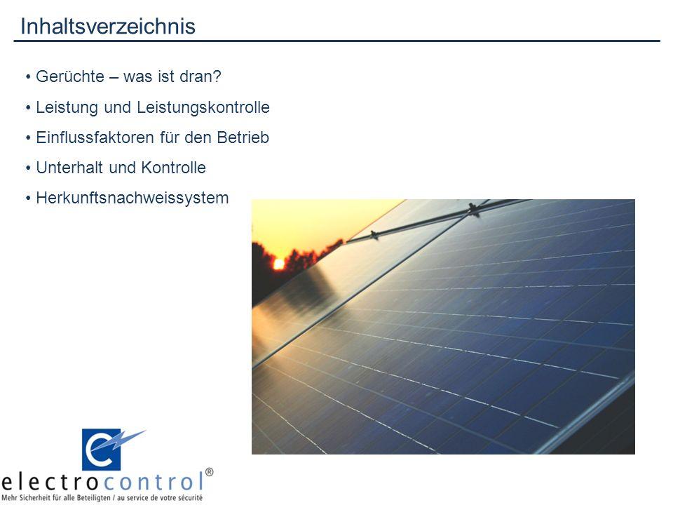 Unterhalt und Kontrolle Photovoltaikanlagen arbeiten nahezu wartungsfrei.