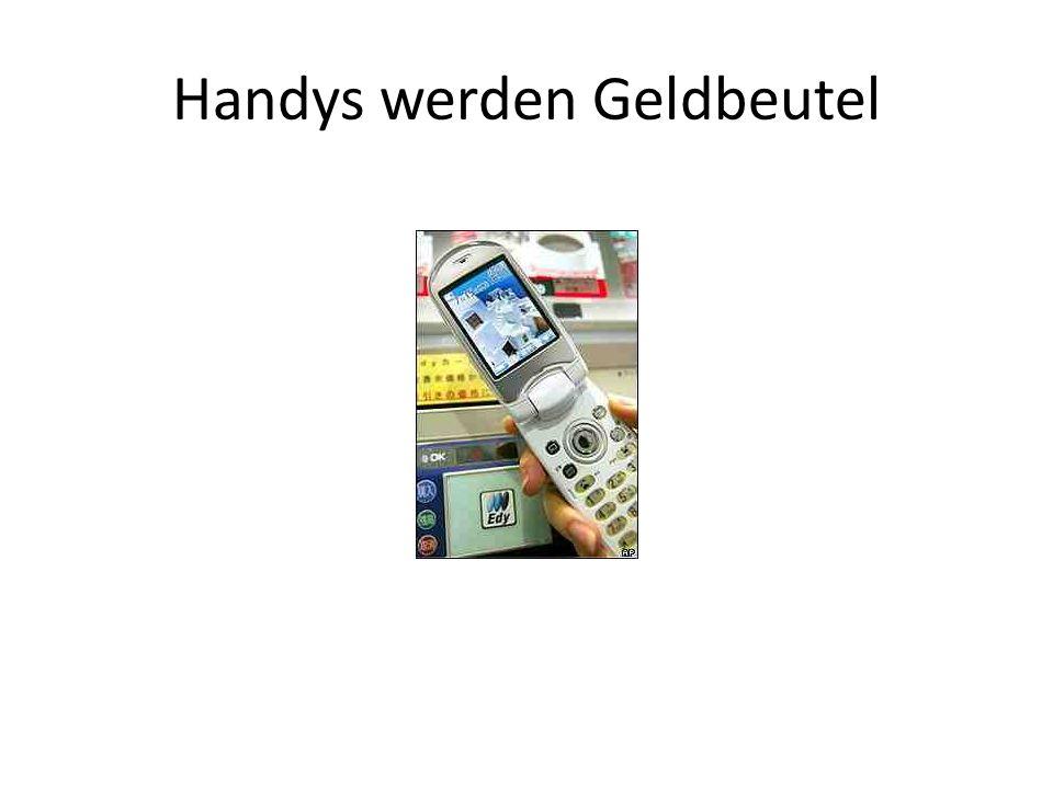 Handys werden Geldbeutel
