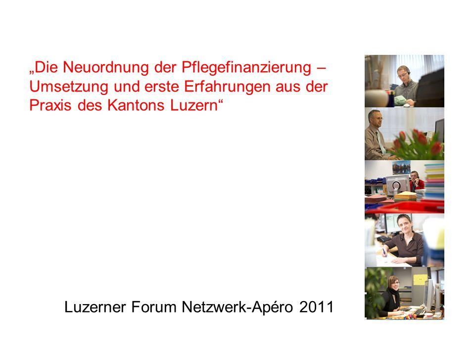Die Neuordnung der Pflegefinanzierung – Umsetzung und erste Erfahrungen aus der Praxis des Kantons Luzern