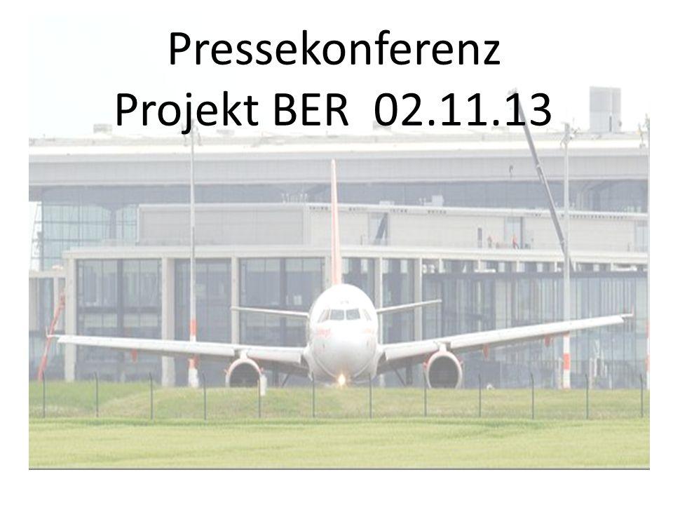 Pressekonferenz Projekt BER 02.11.13