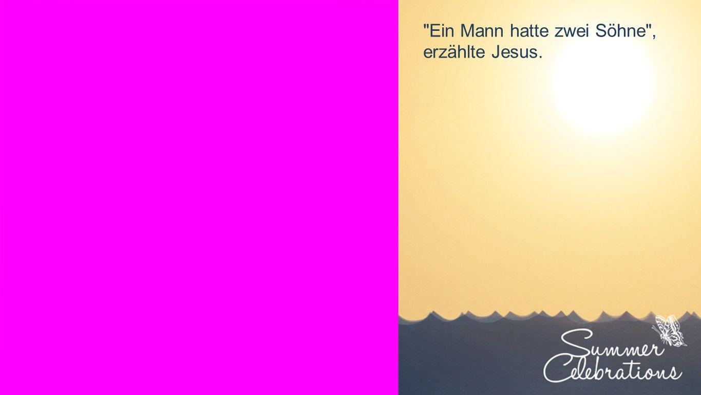 Seiteneinblender Sein Vater aber befahl den Knechten: Beeilt euch.