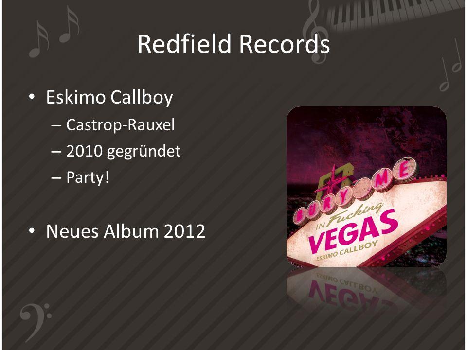 Redfield Records Eskimo Callboy – Castrop-Rauxel – 2010 gegründet – Party! Neues Album 2012