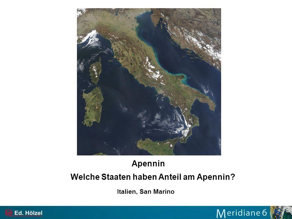 Apennin Welche Staaten haben Anteil am Apennin? Italien, San Marino