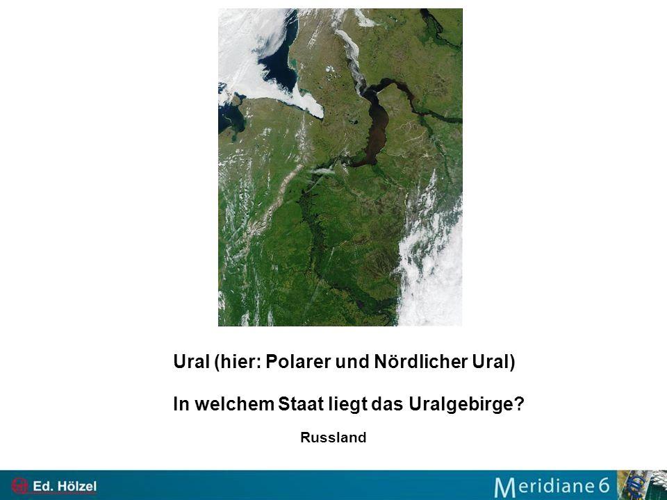 Ural (hier: Polarer und Nördlicher Ural) In welchem Staat liegt das Uralgebirge? Russland