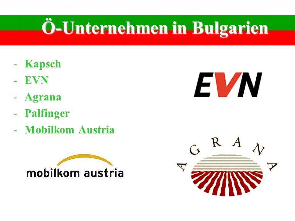 Ö-Unternehmen in Bulgarien -Kapsch -EVN -Agrana -Palfinger -Mobilkom Austria