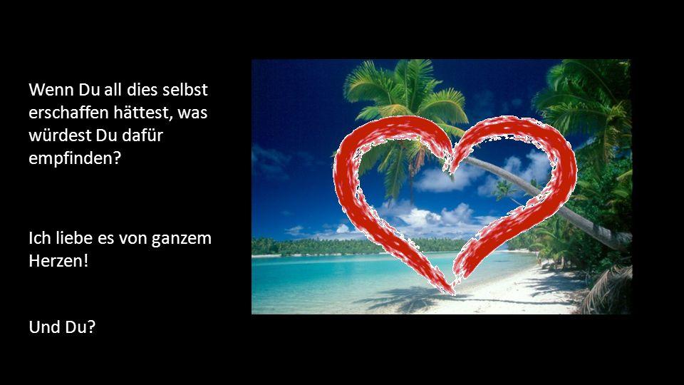 Liebe ist alles – alles ist Liebe www.botschafterdeslichts.comwww.botschafterdeslichts.com www.projekt-herz.comwww.projekt-herz.com Hab Vertrauen in Deine Göttlichkeit – alles ist möglich!