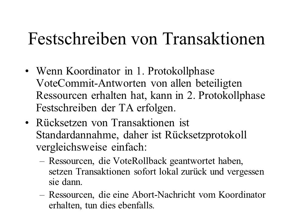 Festschreiben von Transaktionen Wenn Koordinator in 1.