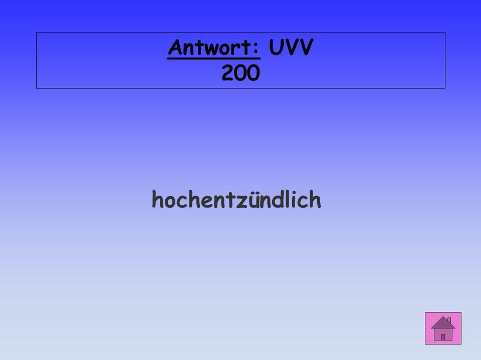 UVV 200 Die Kennzeichnung F+ bei diesem Gefahrensymbol bedeutet...