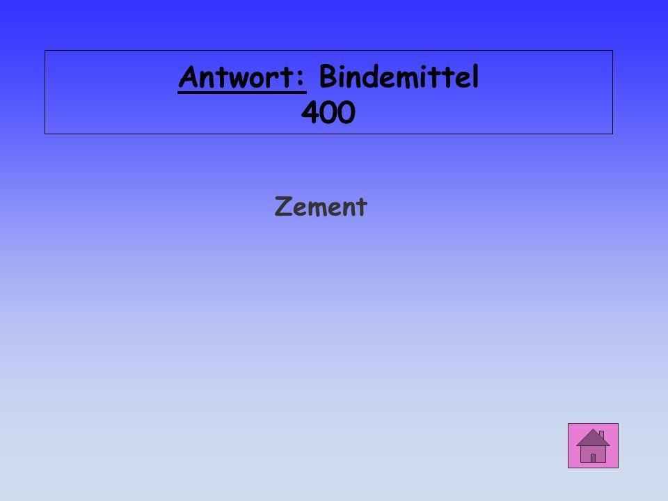 Bindemittel 400 Welches Bindemittel erhärtet hydraulisch durch chemische Bindung von Wasser zu einem festen kristallinen Stoff?