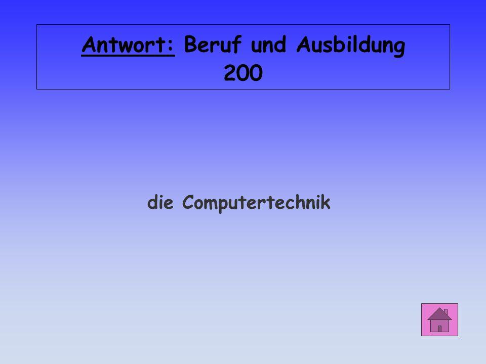 Beruf und Ausbildung 200 Welche Technologie spielt heute in der Werbung eine große Rolle?