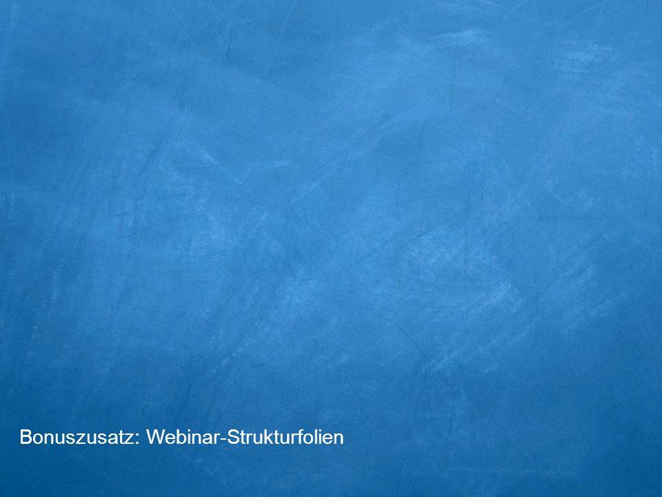 Bonuszusatz: Webinar-Strukturfolien