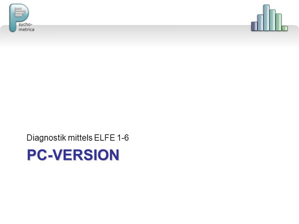 PAPIERVERSION Diagnostik mittels ELFE 1-6