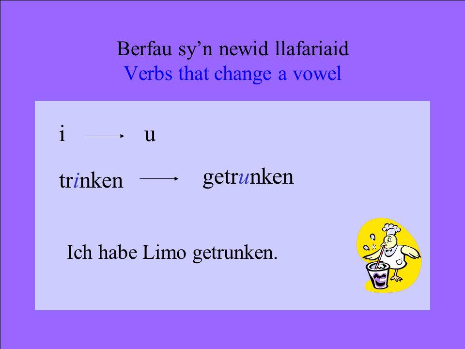 Berfau gorffennol afreolaidd Irregular perfect tense verbs Nid ywr berfau hyn yn dilyn y patrwm ge-t. These verbs do not follow the ge-t pattern.