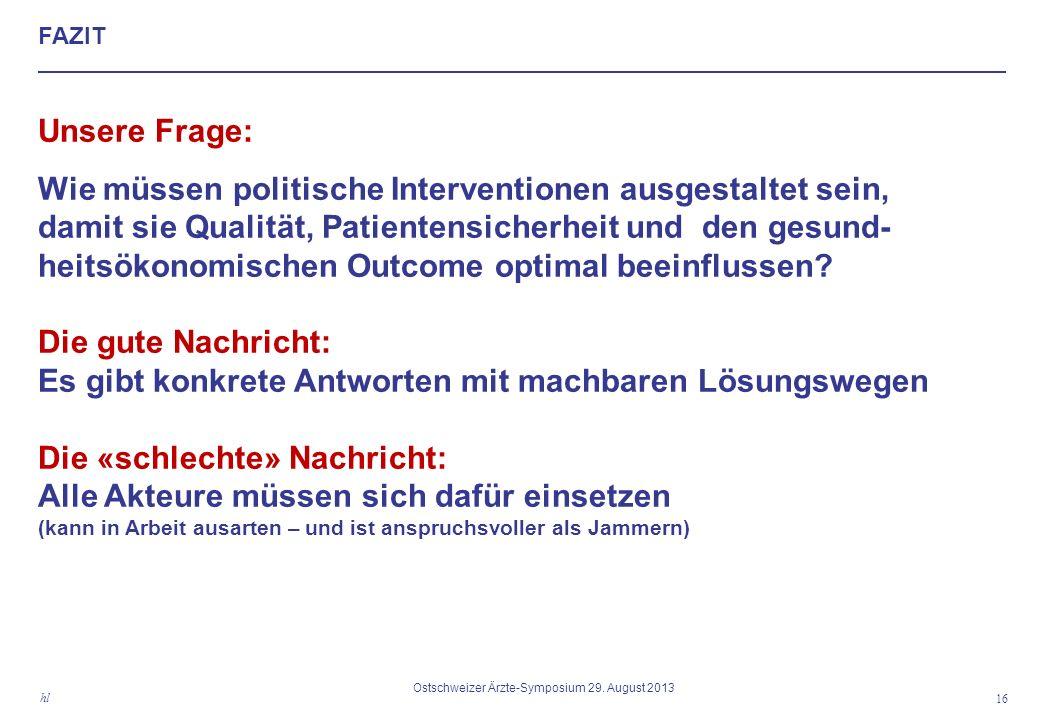 FAZIT 16 hl Ostschweizer Ärzte-Symposium 29.