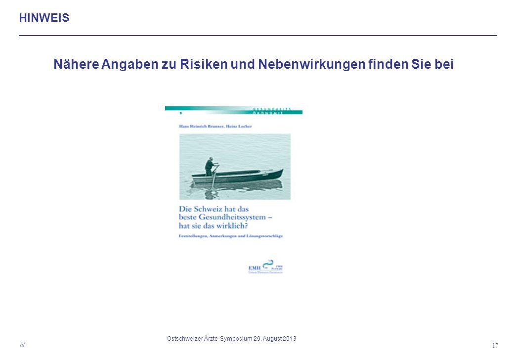 HINWEIS Nähere Angaben zu Risiken und Nebenwirkungen finden Sie bei 17 hl Ostschweizer Ärzte-Symposium 29.