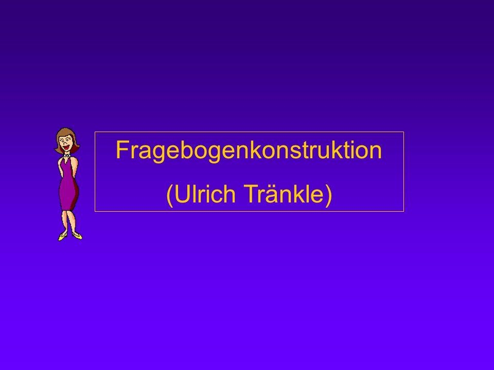Fragebogenkonstruktion (Ulrich Tränkle)