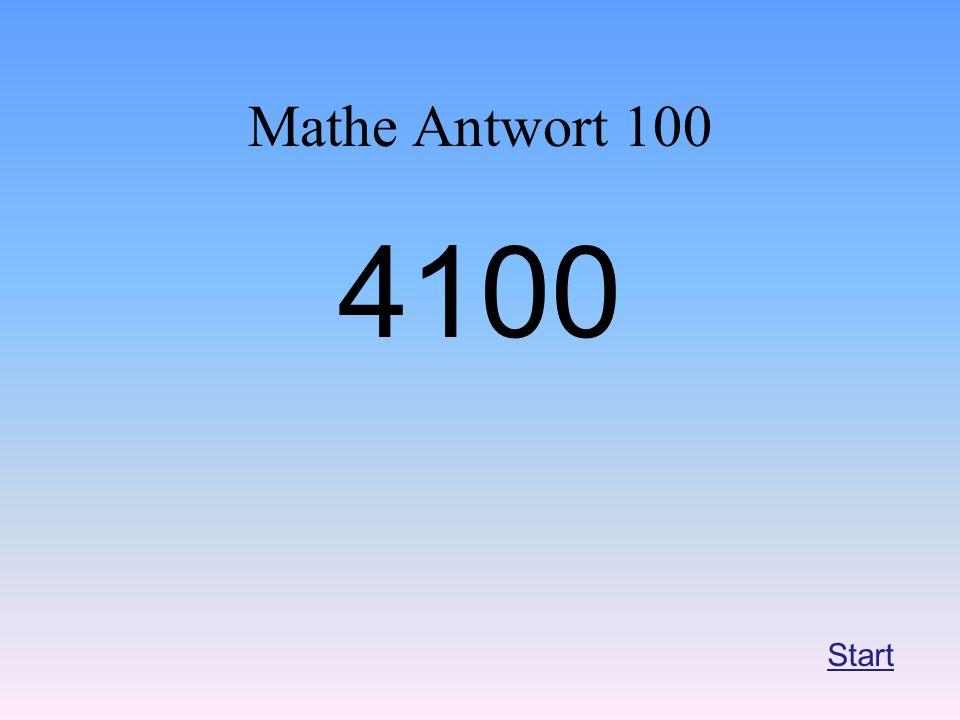 Mathe Antwort 100 4100 Start